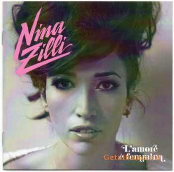 Nina Zilli - L�Amore é Femmina (2012)