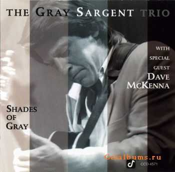 Gray Sargent - Shades of Gray (1993)