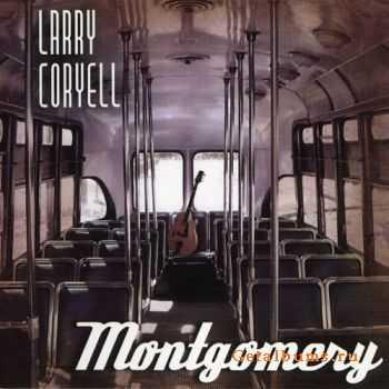 Larry Coryell - Montgomery (2011)