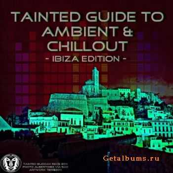 VA - Tainted Ambient & Chillout: Ibiza Edition (2011)