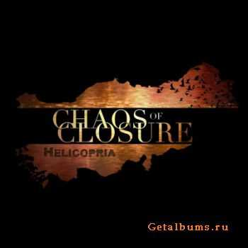 Helicopria - Chaos of Closure [EP] (2012)