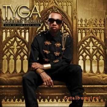 Tyga - Careless World Rise Of The Last King (Deluxe Edition) (2012)