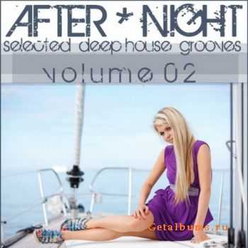 VA - After Night Volume 02 (Selected Deep House Grooves) (2012)