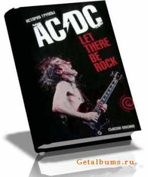"""������ ������ - Let There Be Rock. ������� ������ """"AC/DC"""" (2008)"""