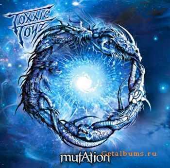 Toxxic Toyz - Mutation (2011)