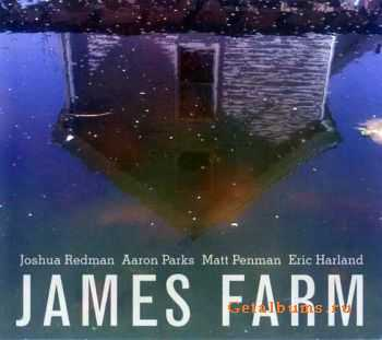Joshua Redman - James Farm (2011)