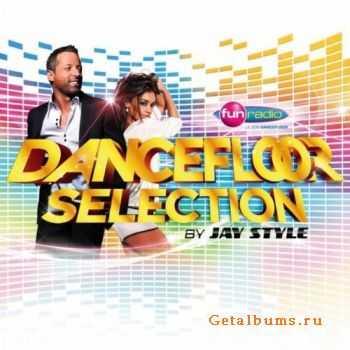 VA - Dancefloor Selection (By Jay Style) (2011)