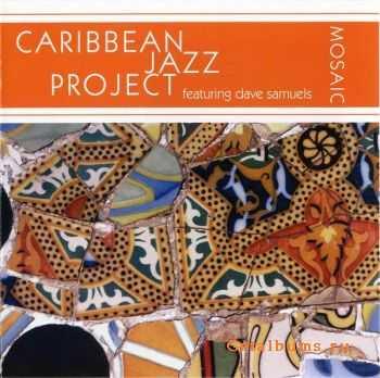 Caribbean Jazz Project - Mosaic (2006)