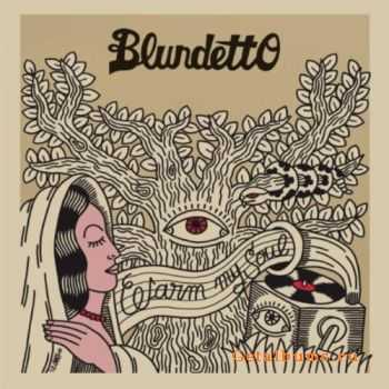 Blundetto - Warm My Soul (2012)