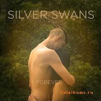 Silver Swans - Forever (2012)