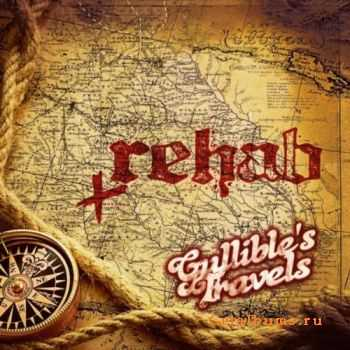 Rehab - Gullibles Travels (2012)