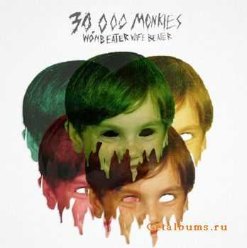 30,000 Monkies - Womb Eater Wife Beater (2011)