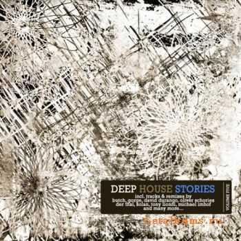 VA - Deep House Stories: Volume Five (2012)
