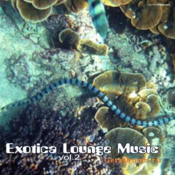 VA - Exotica Lounge Music Vol.2 (2011)