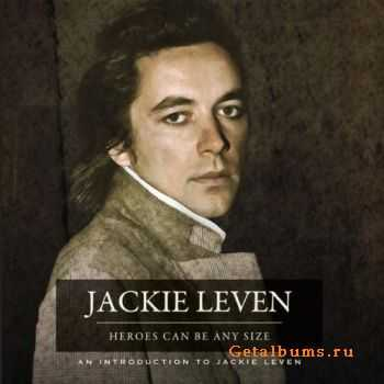 Jackie Leven – Heroes Can Be Any Size (2012)