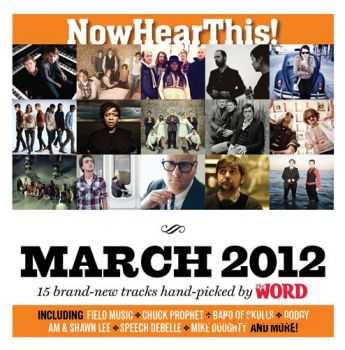 VA – Now Hear This! (March 2012) (2012)