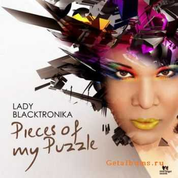 Lady Blacktronika - Pieces Of My Puzzle (2012)