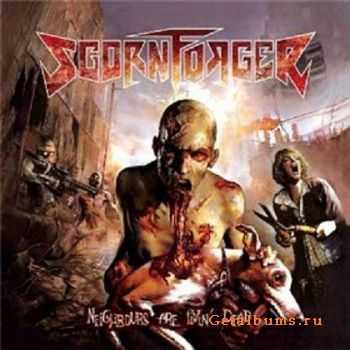 Scornforger - Neighbours Are Livin' Dead (2011)