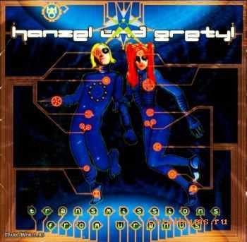Hanzel Und Gretyl - Transmissions From Uranus (1997)