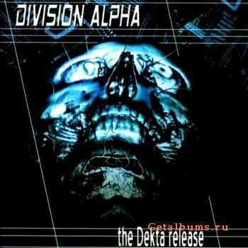 Division Alpha - The Dekta Release (2001)