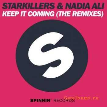 Starkillers & Nadia Ali - Keep It Coming (The Remixes) (2012)