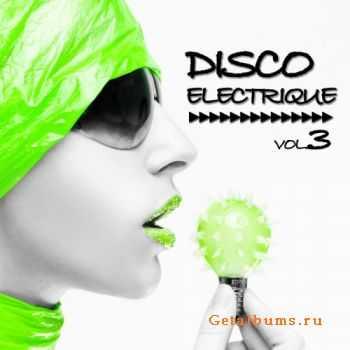 VA - Disco Electrique Vol.3 (2011)