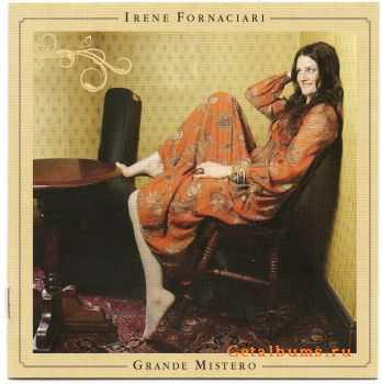 Irene Fornaciari - Grande Mistero (2012)