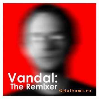 VA - Vandal: the Remixer (2012)