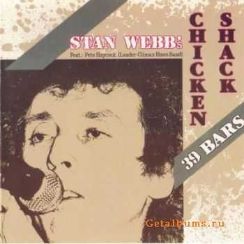 Stan Webb's Chicken Shack - 39 Bars (1986)