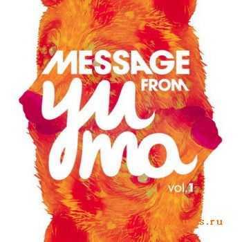 VA - Message From Yuma Vol.1 (2012)