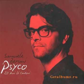 Samuele Bersani - Psyco: 20 Anni Di Canzoni [2CD Deluxe Edition] (2012)