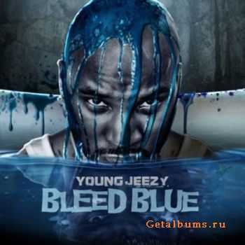 Young Jeezy - Bleed Blue (2012)