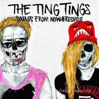 The Ting Tings - Sounds from Nowheresville (iTunes Deluxe) (2012)