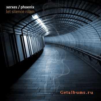 Xerxes - Let Silence Roam (2012)