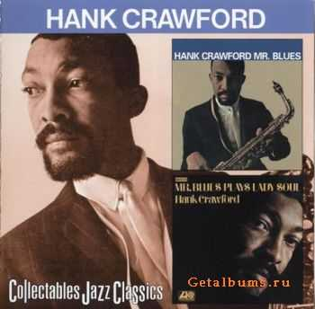 Hank Crawford - Mr. Blues/Mr. Blues Plays Lady Soul (1968/69)