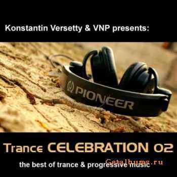 Konstantin Versetty & VNP - Trance Celebration 02 (2012)