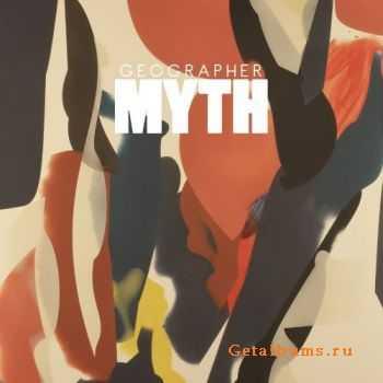 Geographer - Myth (2012)