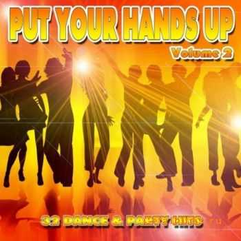 VA – Put Your Hands Up (Volume 2) (2012)