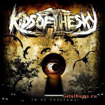 Kids of the sky - �� �� ��������! (2012)