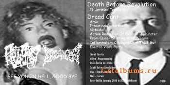 Death Before Revolution / Dread Cunt - See You In Hell,Good Bye! [split] (2010)