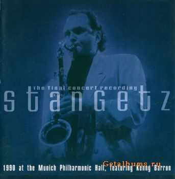 Stan Getz - The Final Concert Recording (2001)