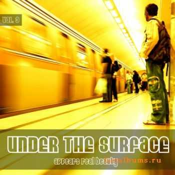 VA - Under The Surface Appears Real Beauty Vol.3 (2011)