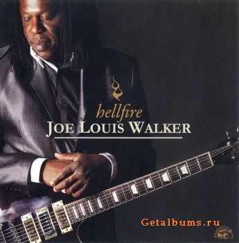 Joe Louis Walker - Hellfire (2012)