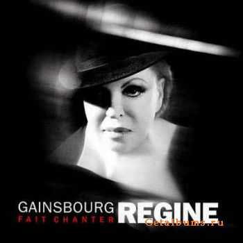 Regine - Gainsbourg Fait Chanter Regine (2006)