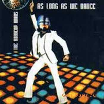 The Robocop Kraus - As Long As We Dance We Are Not Dead (2002) [Anthology]