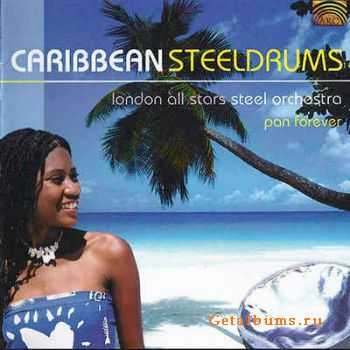 London All Stars Steel Orchestra - Caribbean Steeldrums (2004)
