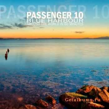 Passenger 10 - Blue Harbour (Around The World in 60 Minutes) (2012)