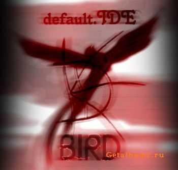 default.IDE - Bird (2012)