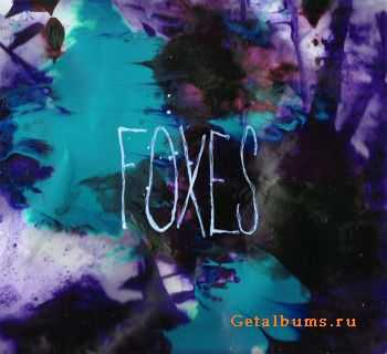 Foxes - Foxes (2012)