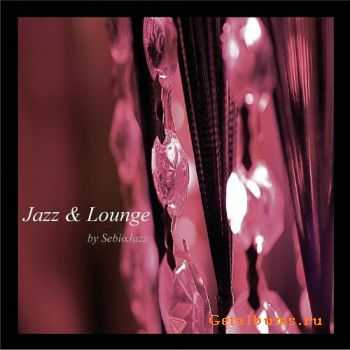 SebioJazz - Jazz & Lounge (2011)